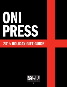 ONI PRESS HOLIDAY GIFT GUIDE 2015 PG 01