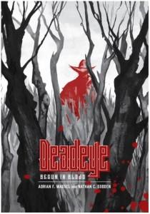 Deadeye Begun in Blood cover