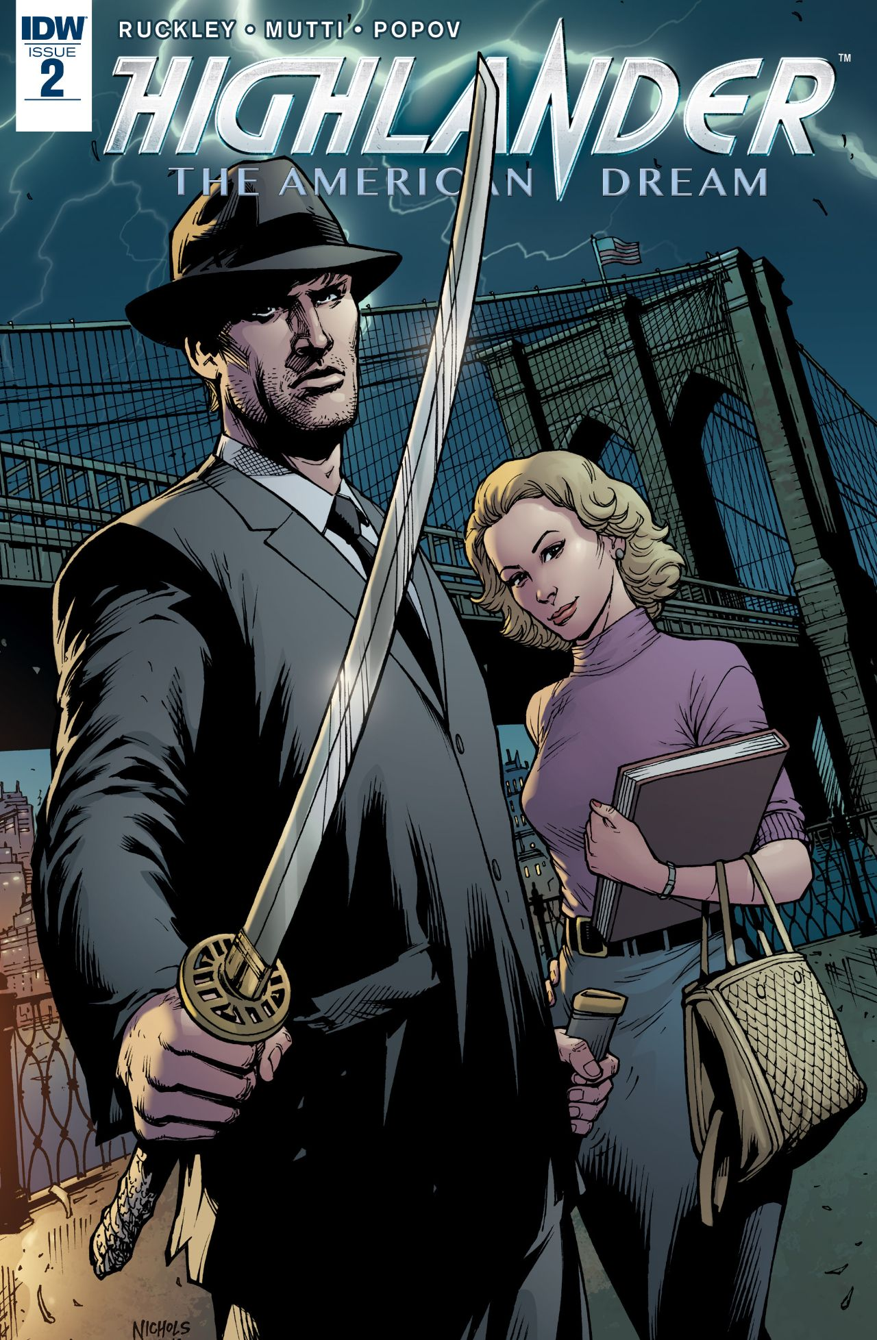 Highlander 1 2 Idw Publishing Written By Brian Ruckley Art Andrea Mutti Colors Vladimir Popov Letters Dezi Sienty Edited Denton J Tipton